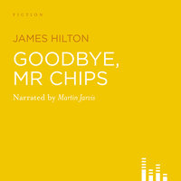 Goodbye, Mr Chips - James Hilton