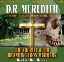 The Sheriff and the Branding Iron Murders - D.R. Meredith