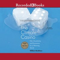 The Climate Casino - William D. Nordhaus