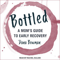 Bottled - Dana Bowman
