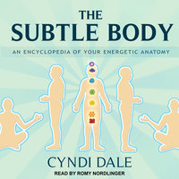 The Subtle Body - Cyndi Dale