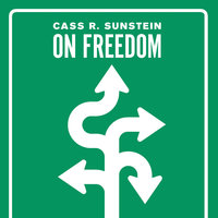 On Freedom - Cass R. Sunstein