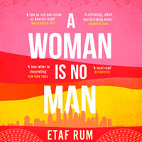 A Woman is No Man: A Novel - Etaf Rum
