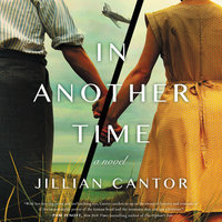 In Another Time: A Novel - Jillian Cantor