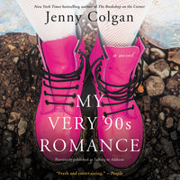 My Very '90s Romance: A Novel - Jenny Colgan