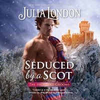 Seduced by a Scot - Julia London
