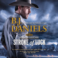 Stroke of Luck: Sterling's Montana - B.J. Daniels