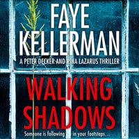Walking Shadows - Faye Kellerman