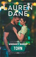 Whiskey Sharp: Torn - Lauren Dane