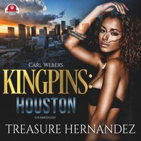 Carl Weber's Kingpins: Houston - Treasure Hernandez