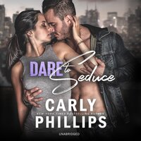 Dare to Seduce - Carly Phillips