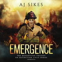 Emergence: An Extinction Cycle Story - AJ Sikes