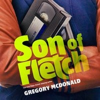 Son of Fletch - Gregory Mcdonald