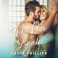 Take Me Again - Carly Phillips