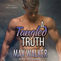 A Tangled Truth - Max Walker