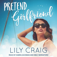 Pretend Girlfriend - Lily Craig