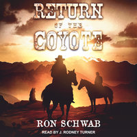 Return of the Coyote - Ron Schwab