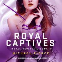 Royal Captives - Michael Pierce