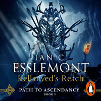 Kellanved's Reach: Path to Ascendancy Book 3 - Ian C. Esslemont