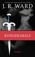 The Black Dagger Brotherhood #19: Kongekabale - J.R. Ward