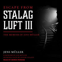 Escape from Stalag Luft III - Jens Muller