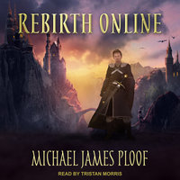Rebirth Online - Michael James Ploof