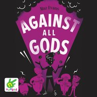Against All Gods - Maz Evans