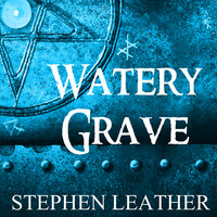 Watery Grave - Stephen Leather