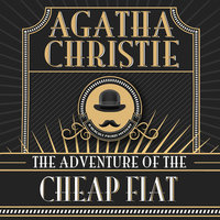 The Adventure of the Cheap Fiat - Agatha Christie