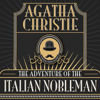 The Adventure of the Italian Nobleman - Agatha Christie