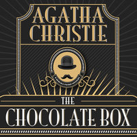 The Chocolate Box - Agatha Christie