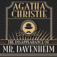 The Disappearance of Mr. Davenheim - Agatha Christie