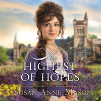The Highest of Hopes - Susan Anne Mason
