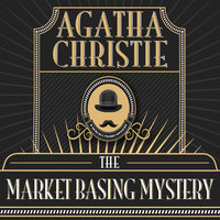 The Market Basing Mystery - Agatha Christie
