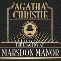 The Tragedy at Marsdon Manor - Agatha Christie