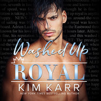 Washed Up Royal - Kim Karr