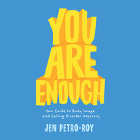 You Are Enough - Jen Petro-Roy