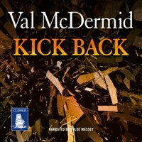 Kick Back - Val McDermid