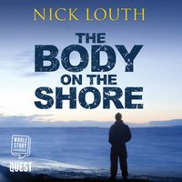 The Body on the Shore - Nick Louth
