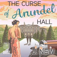 The Curse of Arundel Hall - J. New