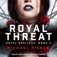 Royal Threat - Michael Pierce
