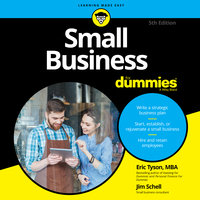 Small Business For Dummies - Eric Tyson,Jim Schell