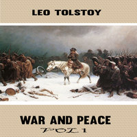 Leo Tolstoy:War and Peace Vol. 1 - Leo Tolstoy,Mark Flowers