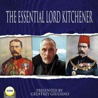 The Essential Lord Kitchener - Lord Kitchener