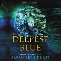 The Deepest Blue - Sarah Beth Durst