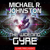 The Widening Gyre - Michael R. Johnston