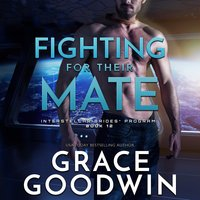 Fighting for Their Mate - Grace Goodwin