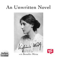 An Unwritten Novel - Virginia Woolf