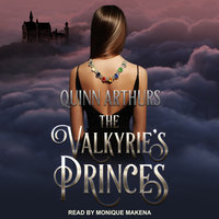 The Valkyrie's Princes - Quinn Arthurs