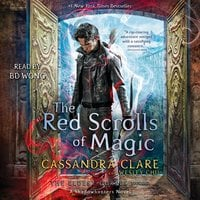 The Red Scrolls of Magic - Cassandra Clare,Wesley Chu
